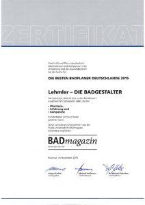 Lehmler DIE BADGESTALTER: Zertifizierung Die besten Badplaner Deutschlands, 2015
